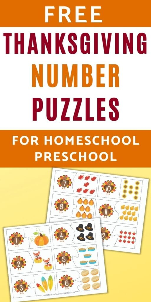 """Text """"free thanksgiving number puzzles for homeschool preschool"""" above a preview of two pages of printable two part number puzzles with a Thanksgiving theme. Each page has 6 number puzzle cards to cut out. The left side of each card has a turkey with a number 1-12. The right side has a corresponding number of cartoon Thanksgiving-related images such as pumpkins, slices of pie, and turkeys."""