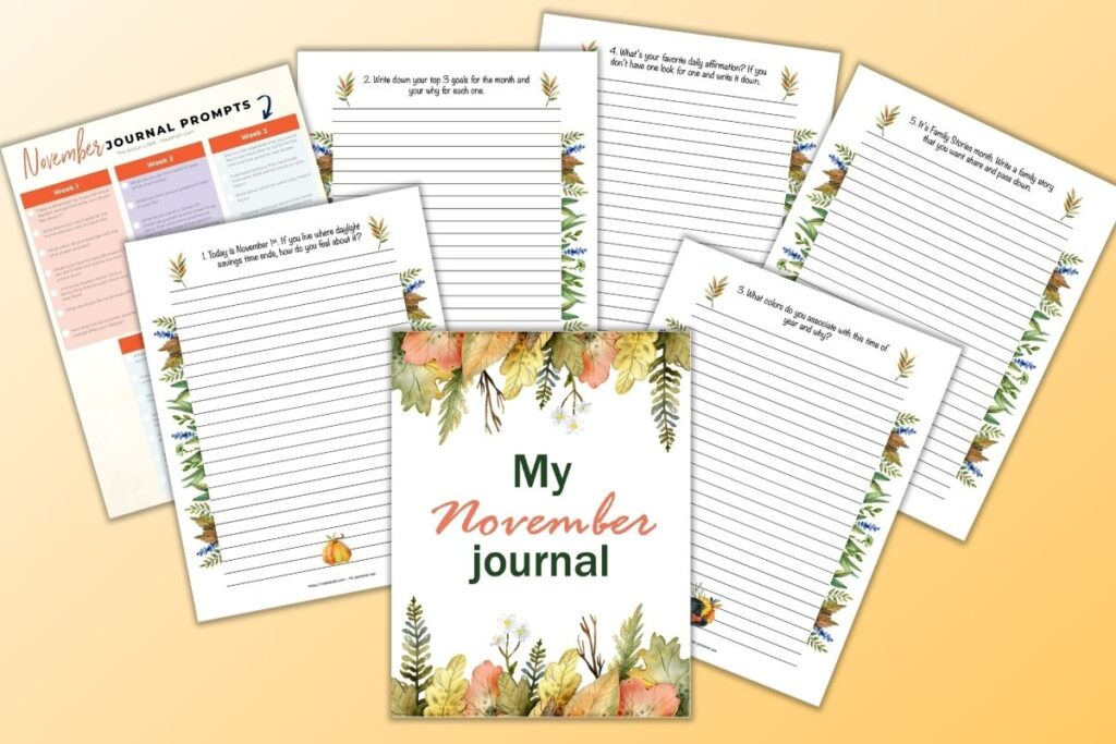 """A flatly mockup of a printable journal for November with guided journal prompts for each day. There are 7 pages shown, including a cover page reading """"my November journal."""" The pages are flat on a light orange background."""