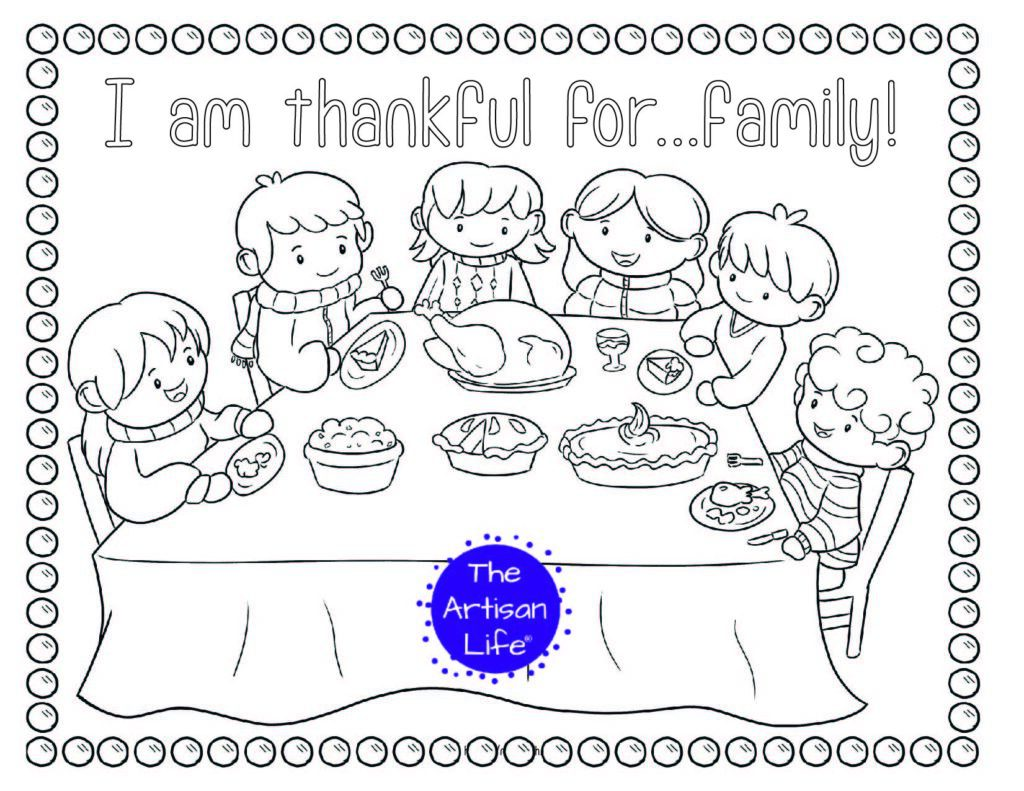 """A printable thanksgiving coloring page with a family sitting around a table at Thanksgiving dinner and the text """"I am thankful for...family!"""""""