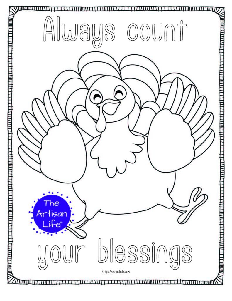 """A printable thanksgiving coloring page with a jumping turkey and the text """"always count your blessings"""""""