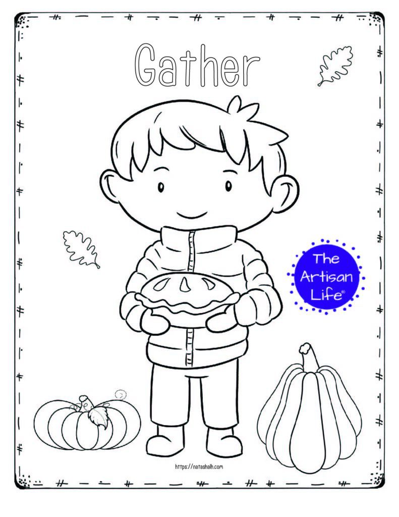 """A printable thanksgiving coloring page with a boy holding a pumpkin pie and the text """"Gather"""""""