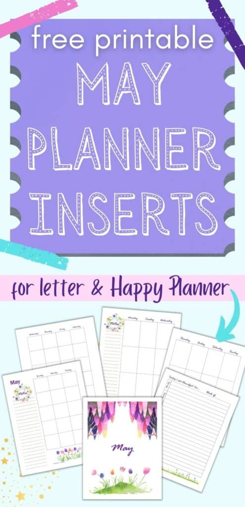 """Text """"free printable May planner pages for letter and Happy Planner"""" above a preview with six pages of May planner printable featuring wisteria and tulips. Pages include a May divider page, two pages of undated calendar, a two page vertical weekly spread, and a gratitude journal page."""