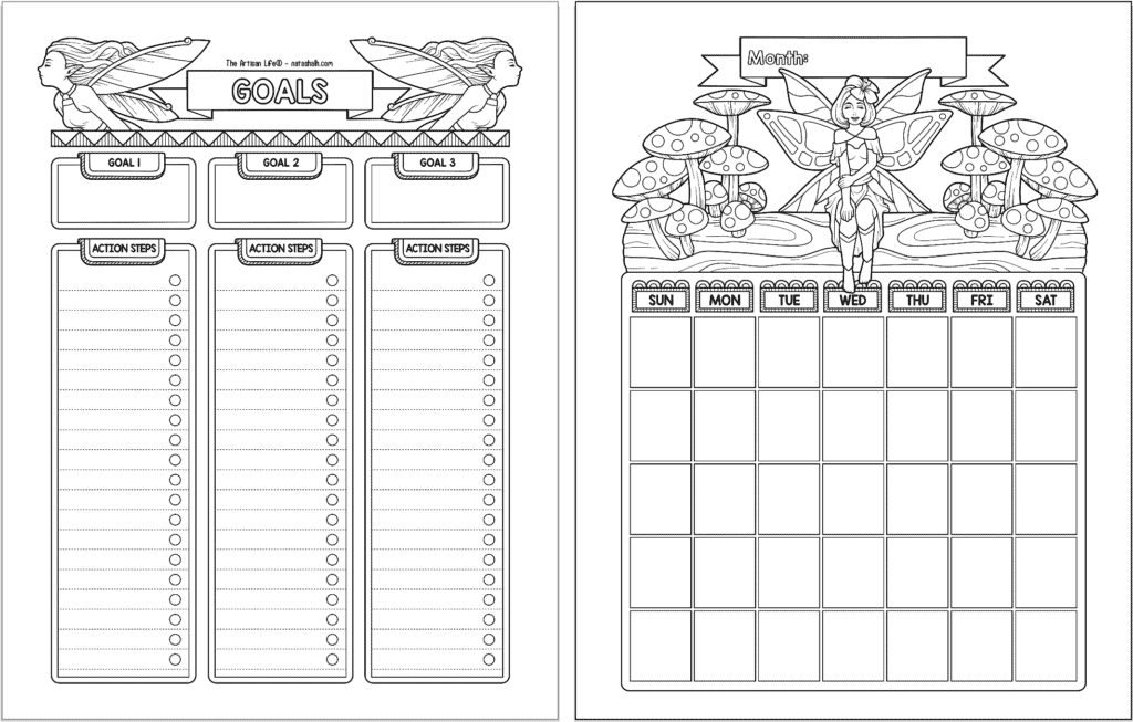 A preview of two pages of fairy planner printable in black and white. On the left is a goals tracker/planner and on the right is an undated monthly calendar with a Sunday start