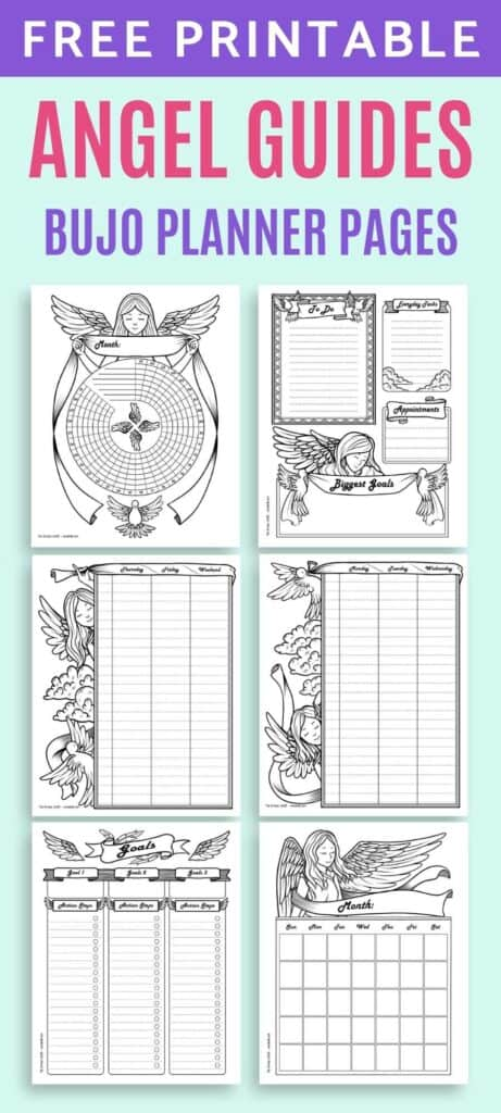 """Text """"free printable angel guides bujo planner"""" above a 2x3 grid with previews of six planner pages including: daily log, two page weekly spread, goals tracker, habit tracker, and undated monthly calendar."""