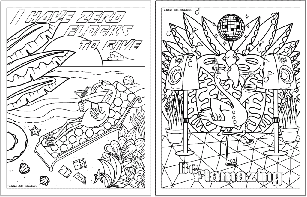 """A preview of two flamingo coloring pages for adults. Each page has a flamingo to color with a phrase. On the left is """"I have zero flocks to give"""" and on the right is """"be flaming"""""""