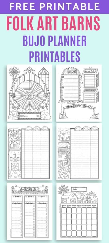 """Text """"free printable folk art barns bujo planner printables"""" above a preview of six folk art barn themed planner pages in a bujo style. The pages are black and white. They feature illustrations of barns in a folk art style. Pages include: daily log, two page weekly spread, goals tracker, habit tracker, and monthly calendar page."""