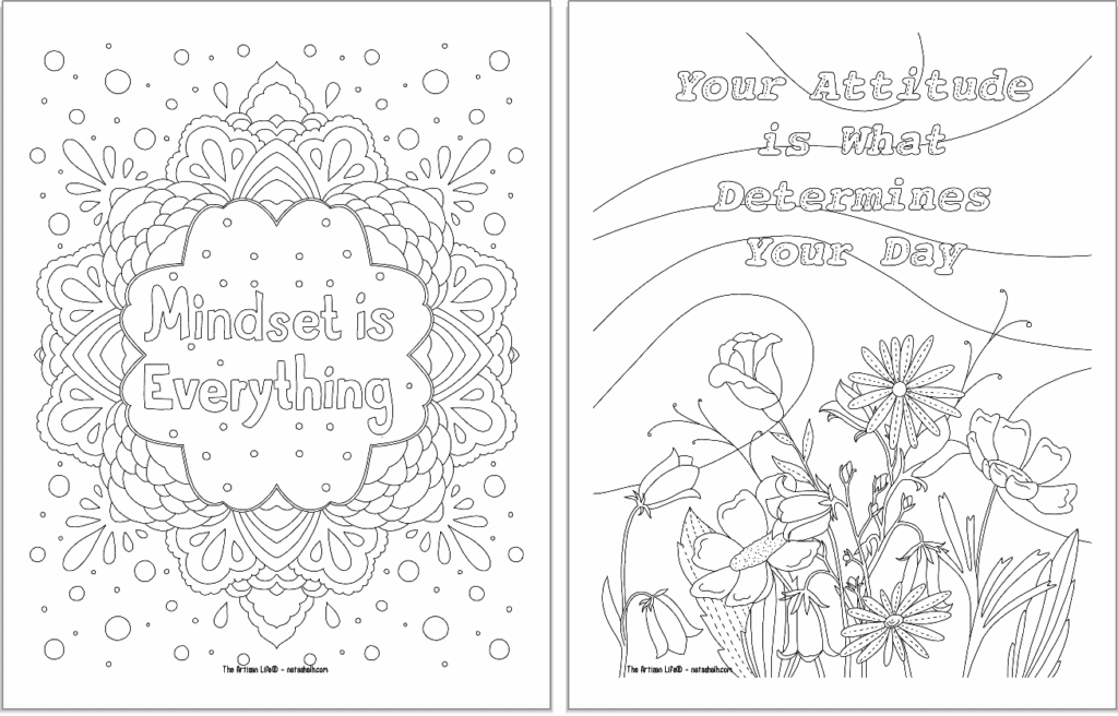 """A preview of two positive mindset coloring pages. On the left is """"mindset is everything"""" and on the right """"your attitude is what determines your day"""""""