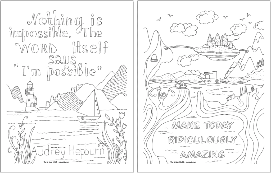 """A preview of two positive mindset coloring pages. On the left is """"Nothing is impossible, the word itself says I'm possible"""" and on the right tis """"make today ridiculously amazing"""""""