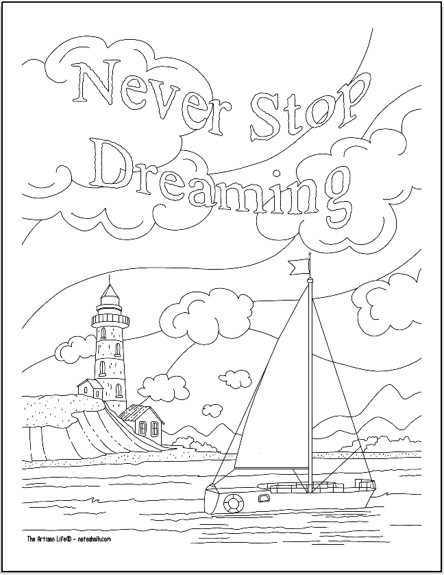 """A positive mindset coloring page with a sailboat, lighthouse, and the quotation """"never stop dreaming"""""""